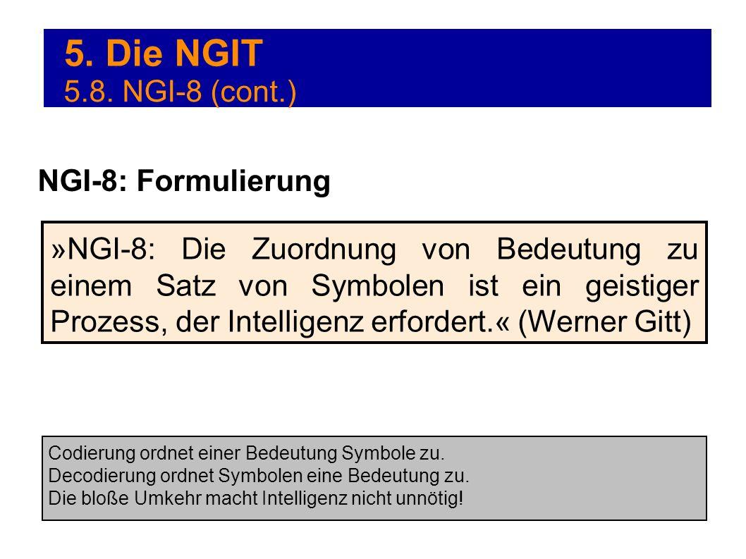 5. Die NGIT 5.8. NGI-8 (cont.) NGI-8: Formulierung