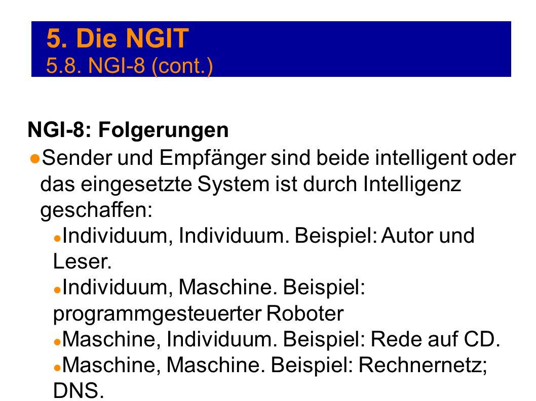 5. Die NGIT 5.8. NGI-8 (cont.) NGI-8: Folgerungen