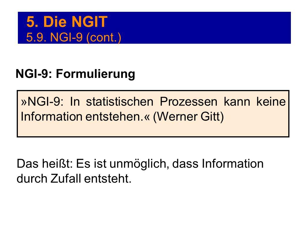 5. Die NGIT 5.9. NGI-9 (cont.) NGI-9: Formulierung
