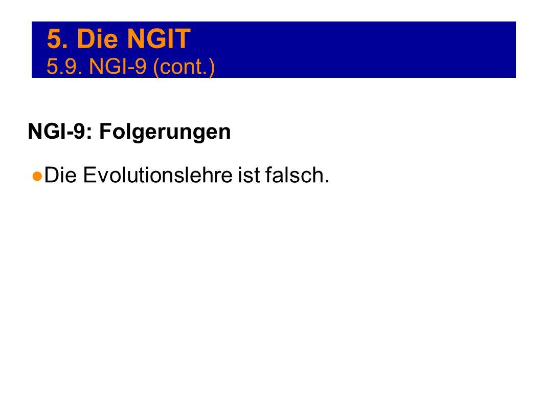 5. Die NGIT 5.9. NGI-9 (cont.) NGI-9: Folgerungen
