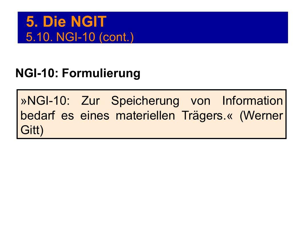 5. Die NGIT 5.10. NGI-10 (cont.) NGI-10: Formulierung