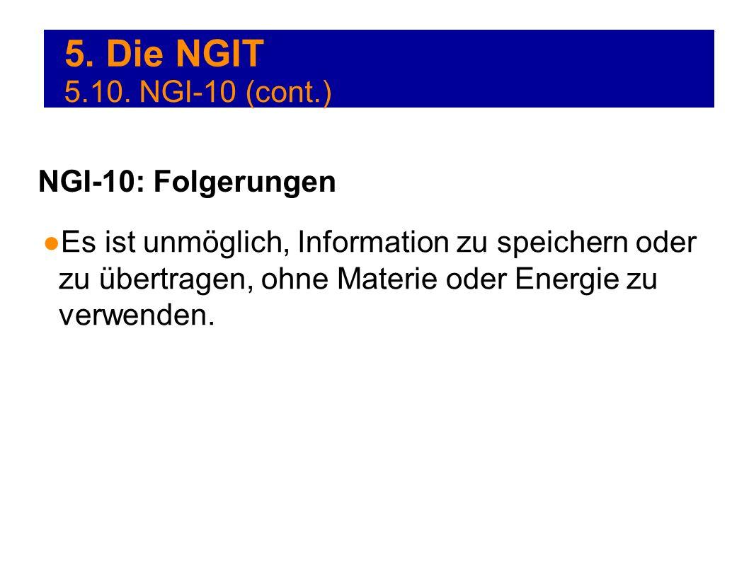 5. Die NGIT 5.10. NGI-10 (cont.) NGI-10: Folgerungen