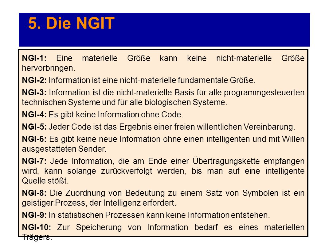 5. Die NGIT NGI-1: Eine materielle Größe kann keine nicht-materielle Größe hervorbringen.