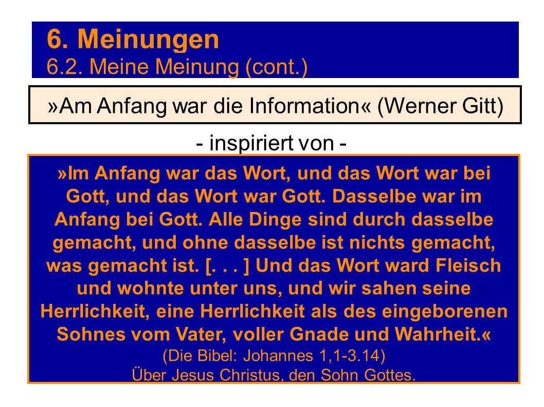 »Am Anfang war die Information« (Werner Gitt)