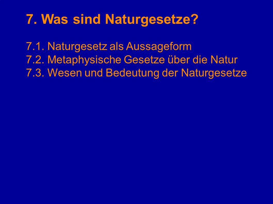 7. Was sind Naturgesetze 7.1. Naturgesetz als Aussageform