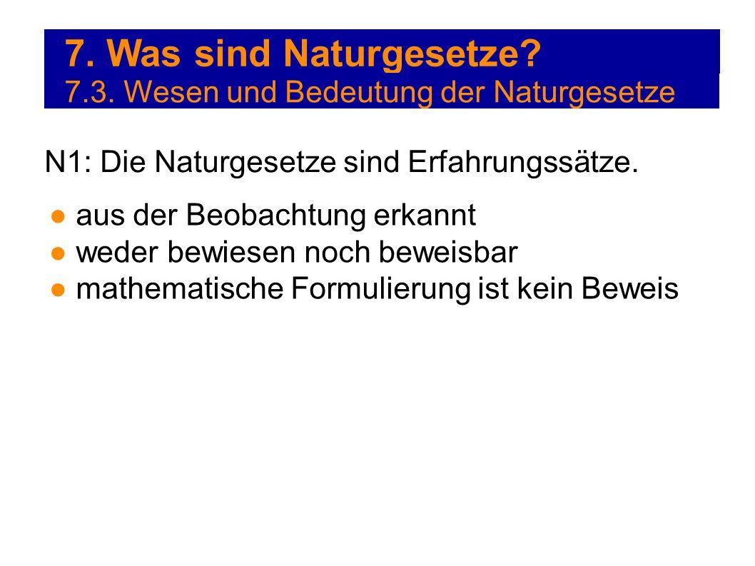 7. Was sind Naturgesetze 7.3. Wesen und Bedeutung der Naturgesetze