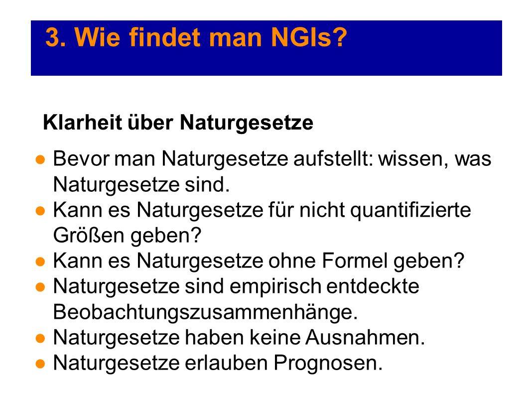 3. Wie findet man NGIs Klarheit über Naturgesetze