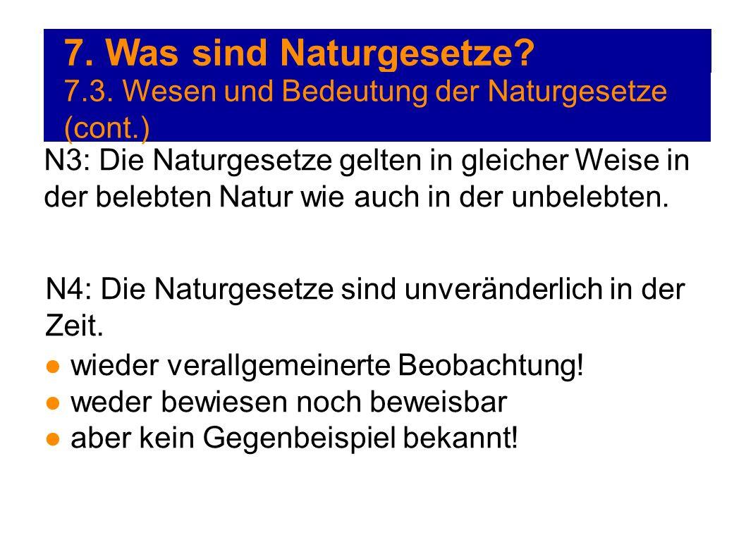 7. Was sind Naturgesetze 7.3. Wesen und Bedeutung der Naturgesetze (cont.)