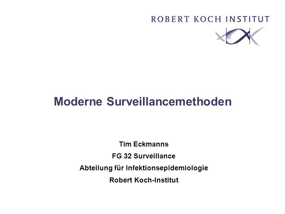 Moderne Surveillancemethoden
