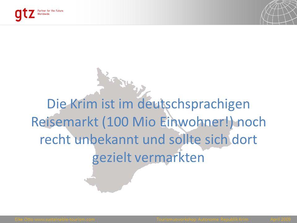 Die Krim ist im deutschsprachigen Reisemarkt (100 Mio Einwohner