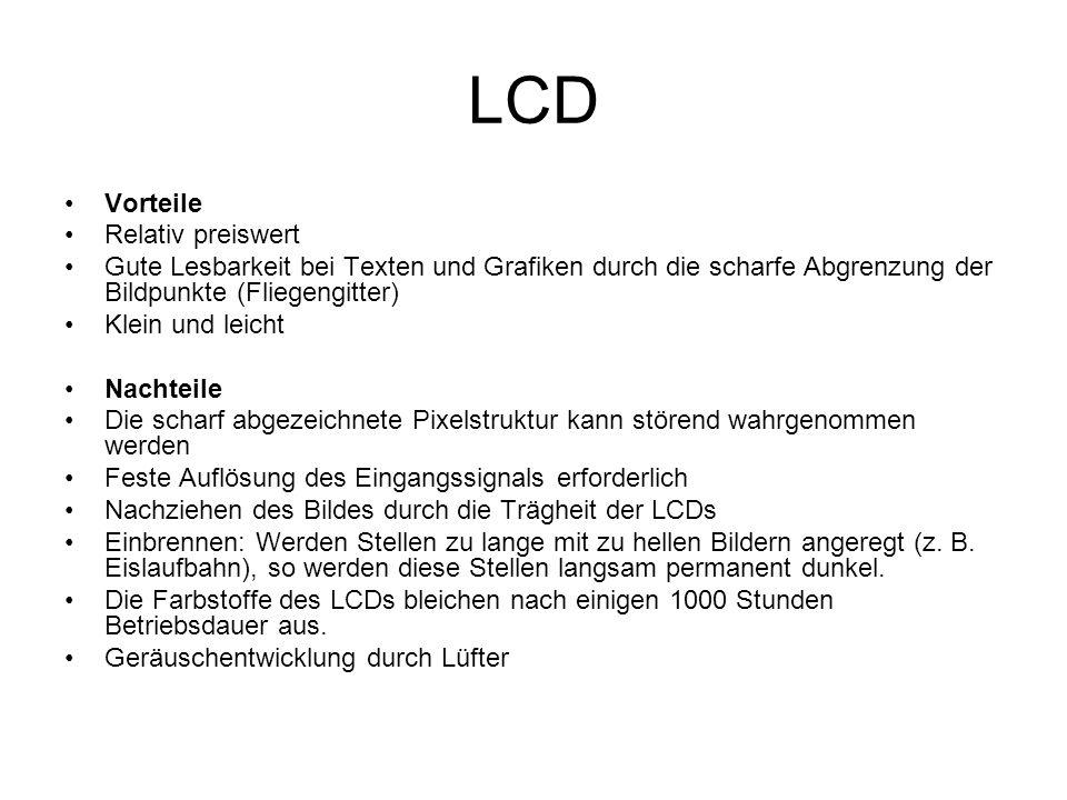 LCD Vorteile Relativ preiswert