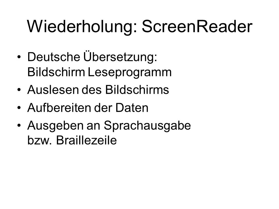 Wiederholung: ScreenReader