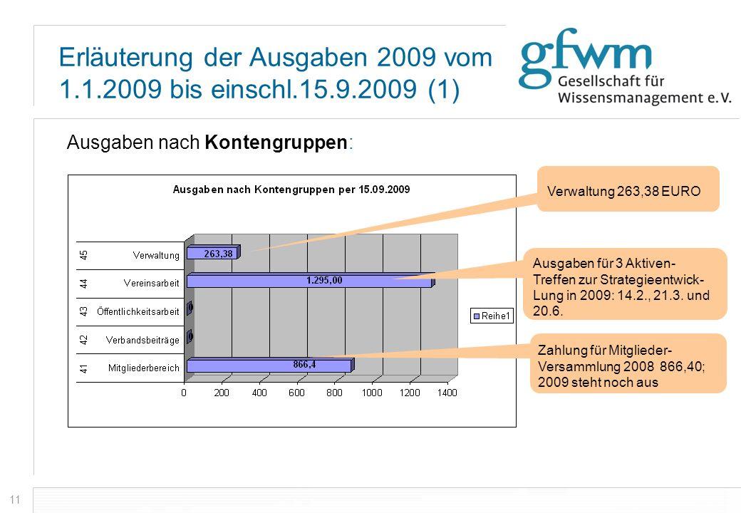 Erläuterung der Ausgaben 2009 vom 1.1.2009 bis einschl.15.9.2009 (1)