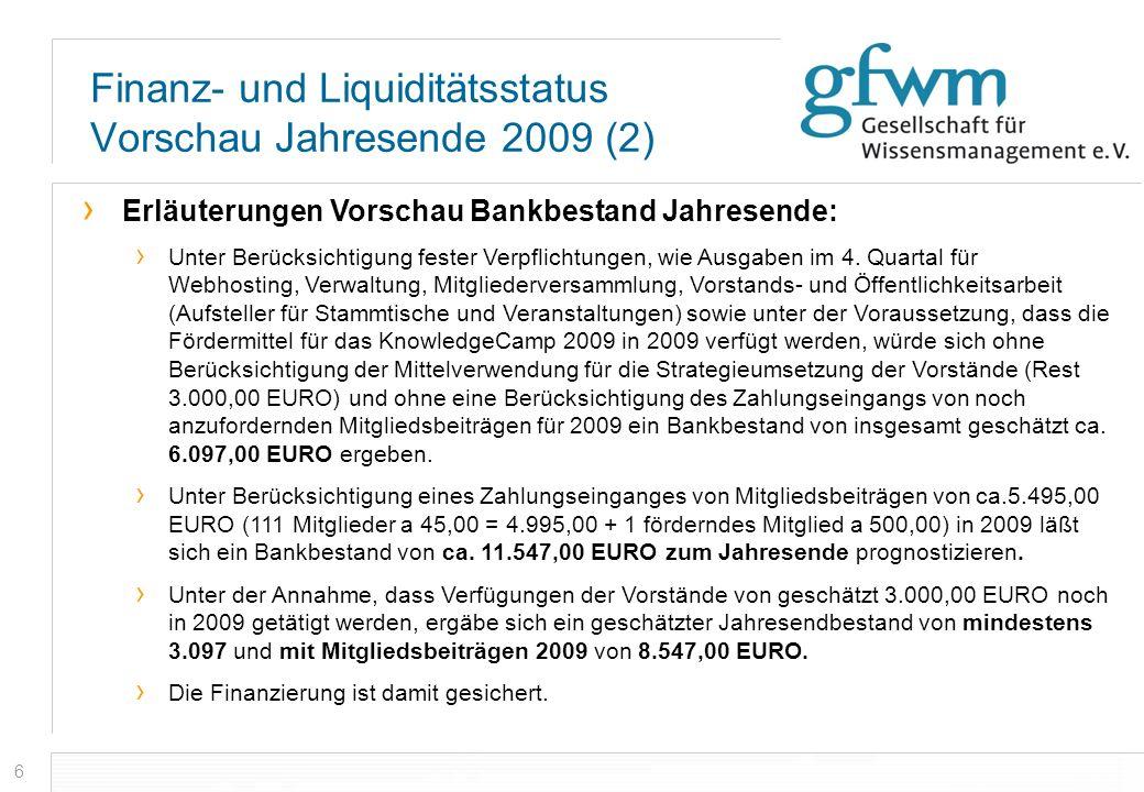 Finanz- und Liquiditätsstatus Vorschau Jahresende 2009 (2)