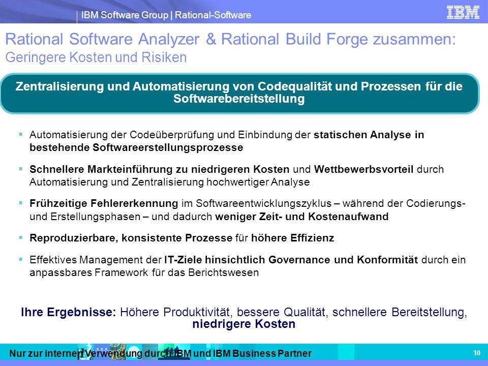 Rational Software Analyzer & Rational Build Forge zusammen: Geringere Kosten und Risiken