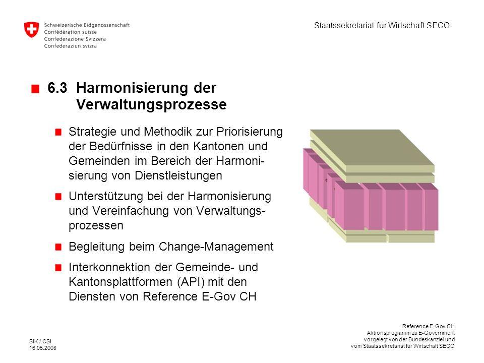 6.3 Harmonisierung der Verwaltungsprozesse