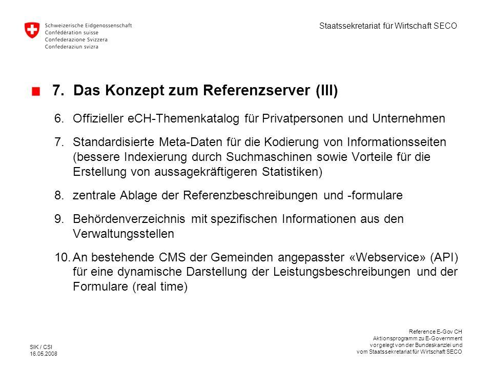 7. Das Konzept zum Referenzserver (III)