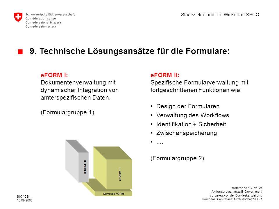 9. Technische Lösungsansätze für die Formulare: