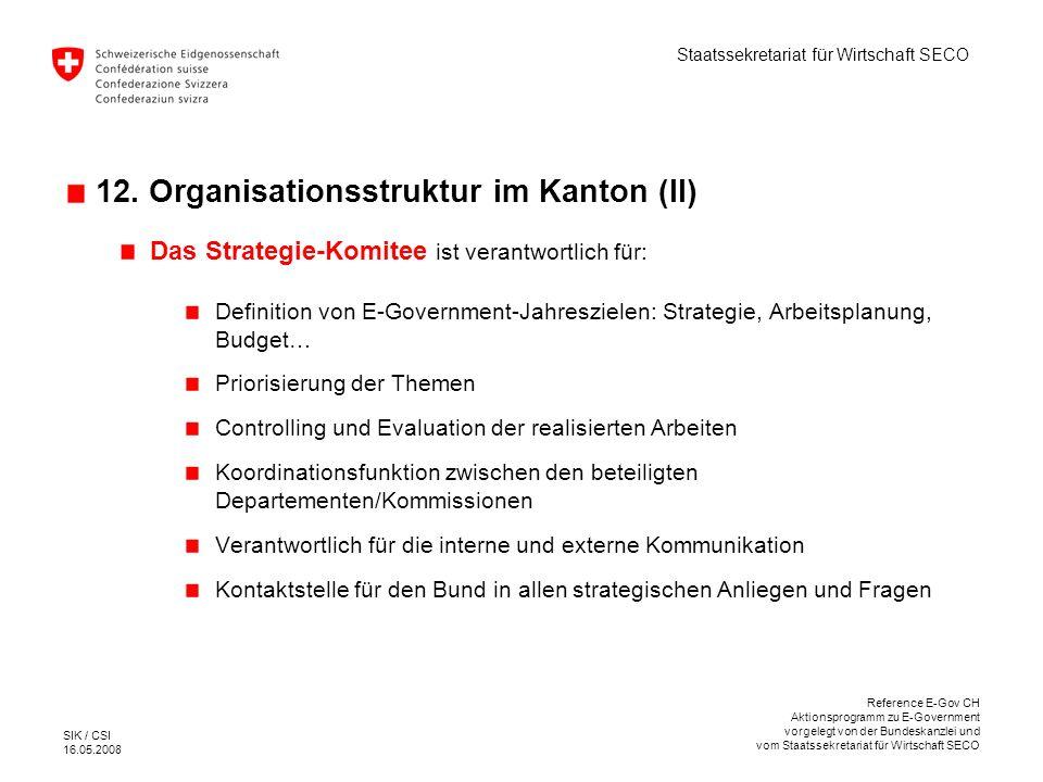 12. Organisationsstruktur im Kanton (II)