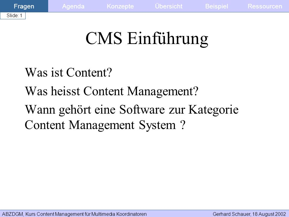 CMS Einführung Was ist Content Was heisst Content Management
