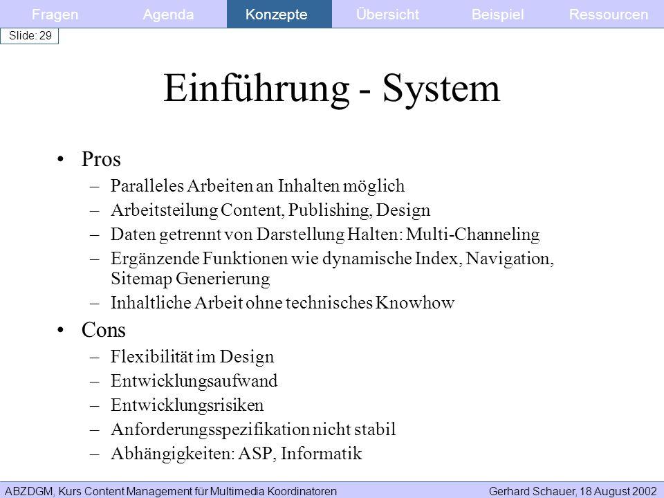 Einführung - System Pros Cons Paralleles Arbeiten an Inhalten möglich