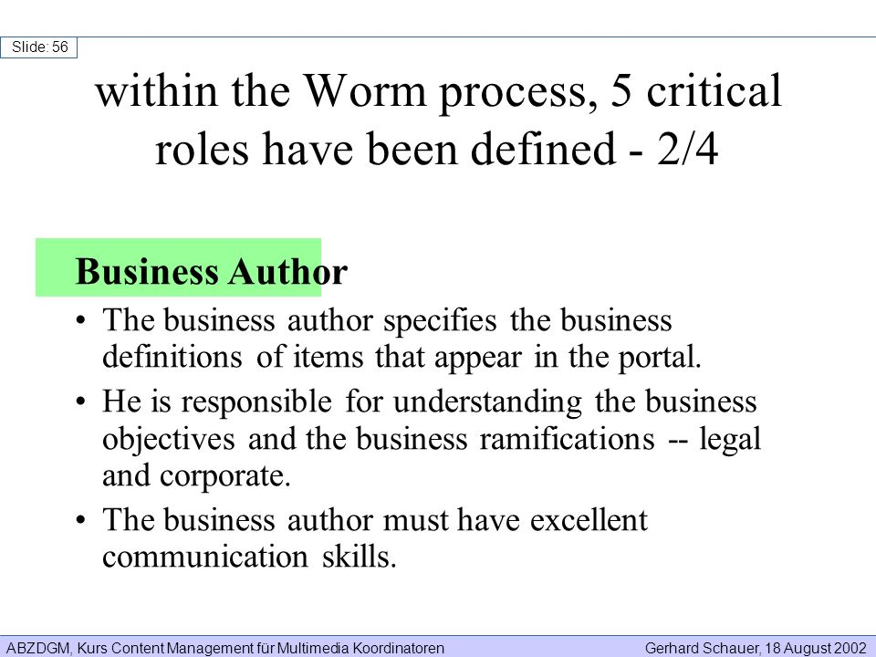 within the Worm process, 5 critical roles have been defined - 2/4