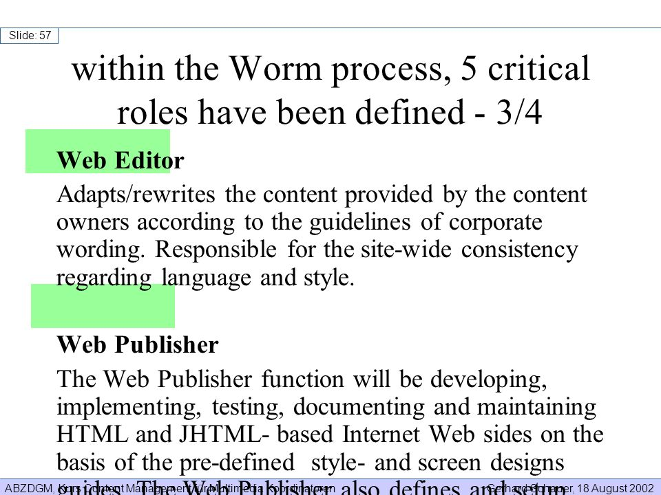 within the Worm process, 5 critical roles have been defined - 3/4