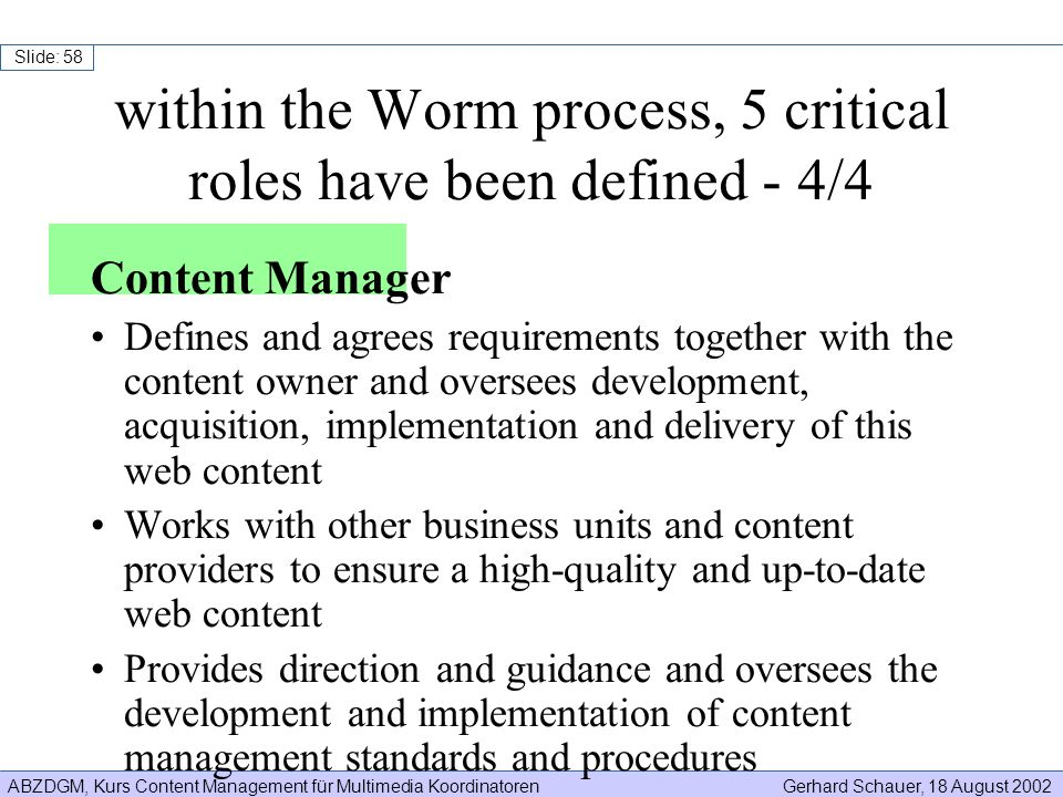 within the Worm process, 5 critical roles have been defined - 4/4