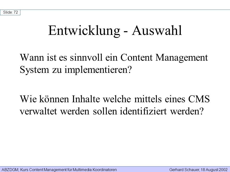 Entwicklung - Auswahl Wann ist es sinnvoll ein Content Management System zu implementieren