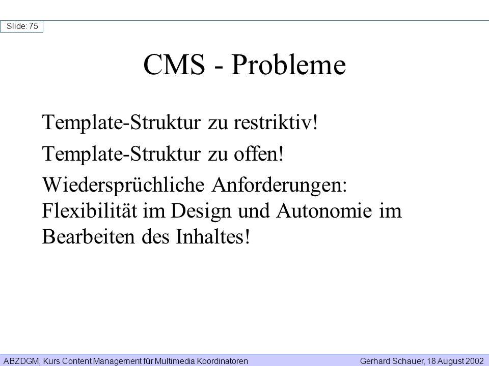 CMS - Probleme Template-Struktur zu restriktiv!