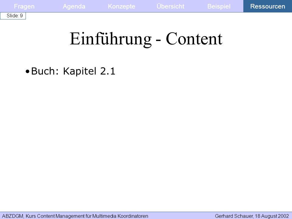 Einführung - Content Buch: Kapitel 2.1 Fragen Agenda Konzepte