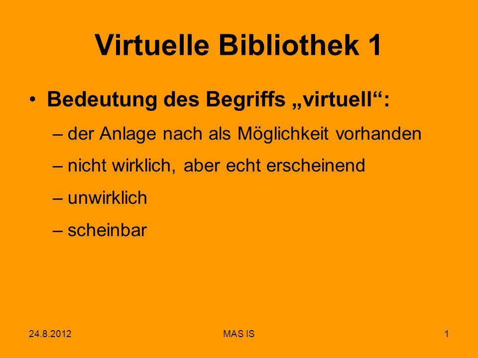 "Virtuelle Bibliothek 1 Bedeutung des Begriffs ""virtuell :"