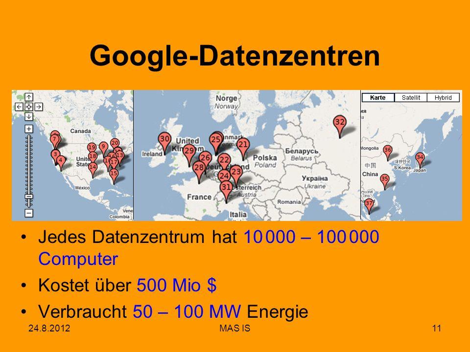 Google-Datenzentren Jedes Datenzentrum hat 10 000 – 100 000 Computer