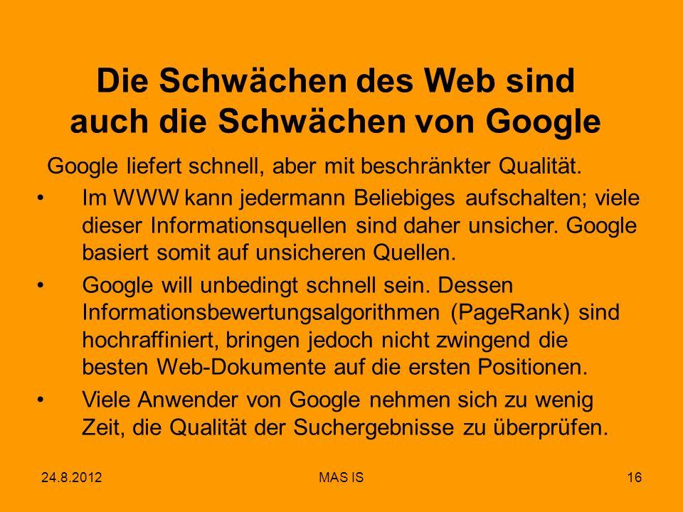 Die Schwächen des Web sind auch die Schwächen von Google