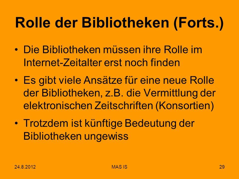 Rolle der Bibliotheken (Forts.)