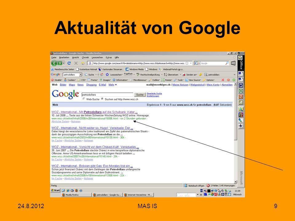 Aktualität von Google 24.8.2012 MAS IS