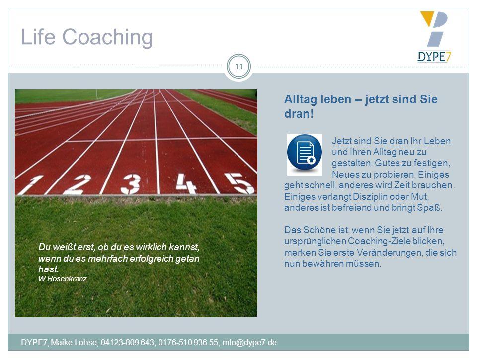 Life Coaching Alltag leben – jetzt sind Sie dran!