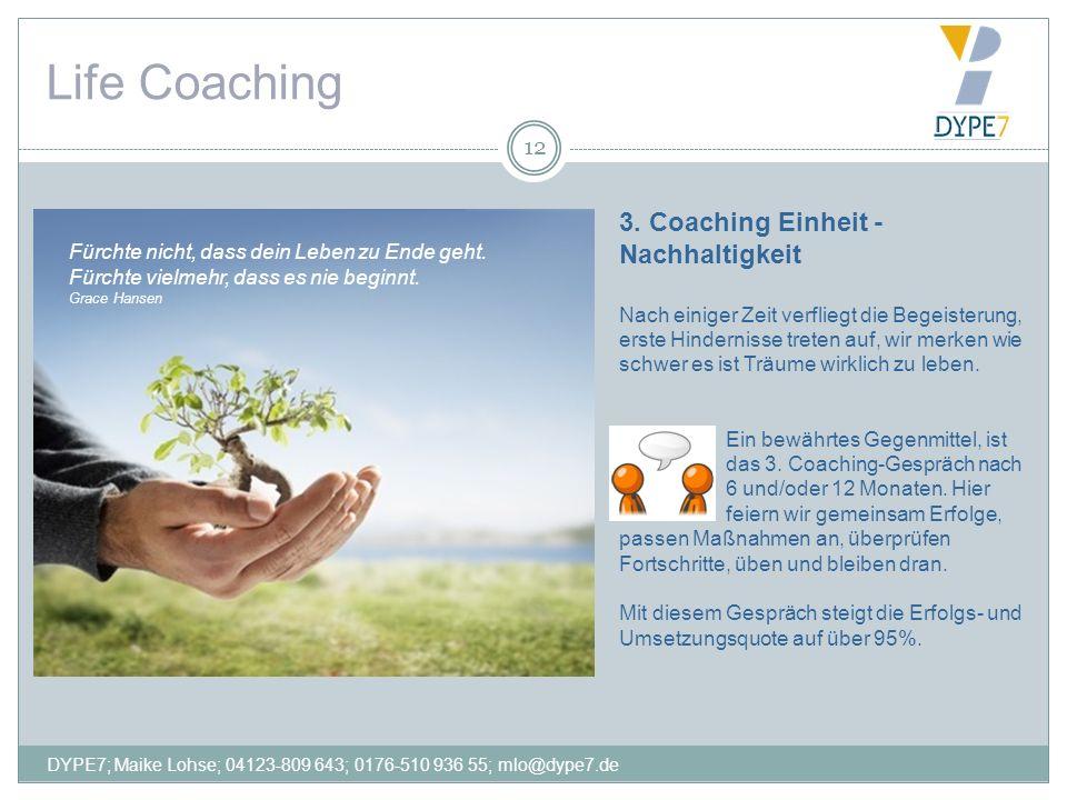 Life Coaching 3. Coaching Einheit - Nachhaltigkeit