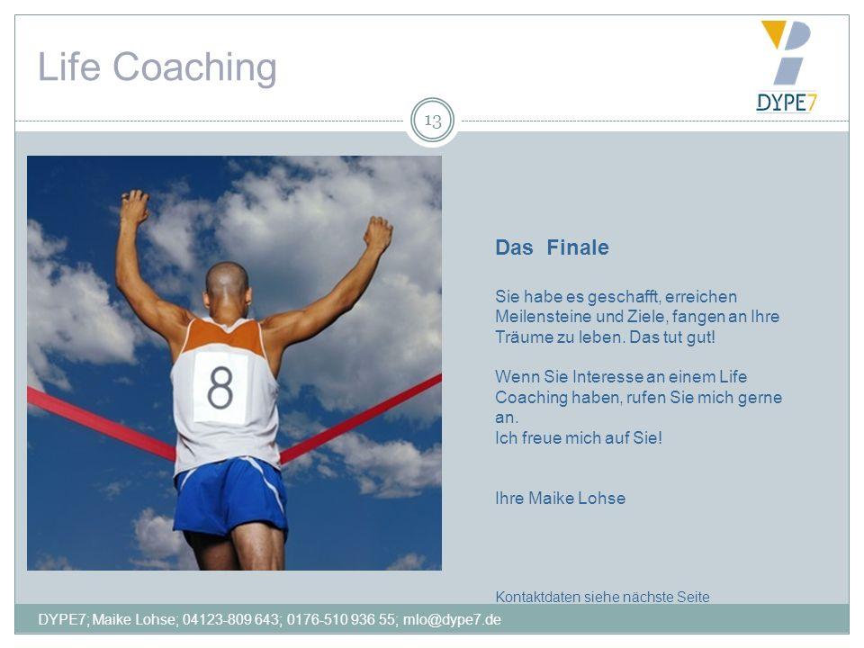 Life Coaching Das Finale