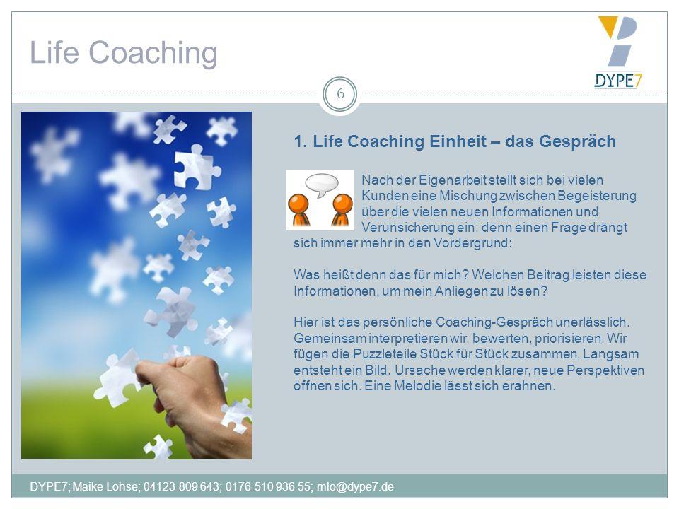 Life Coaching 1. Life Coaching Einheit – das Gespräch