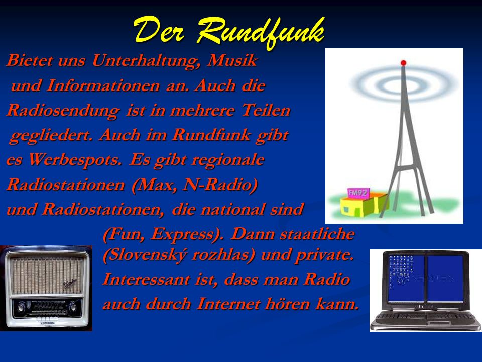 Der Rundfunk Bietet uns Unterhaltung, Musik