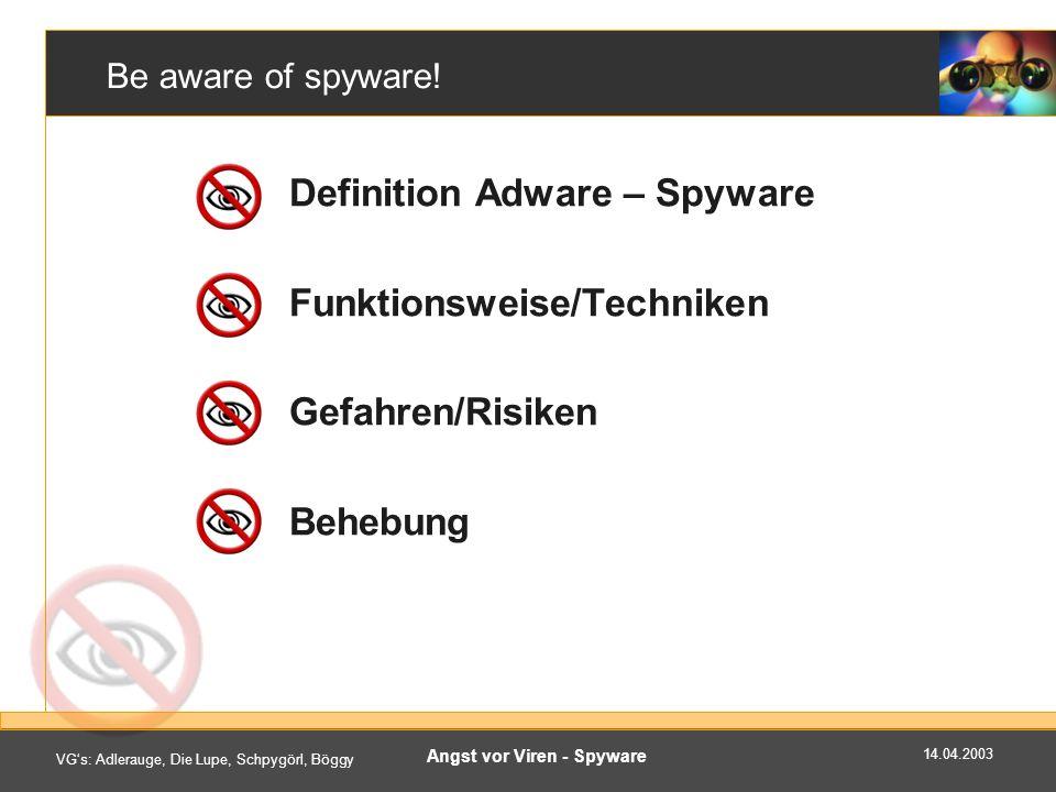 Angst vor Viren - Spyware