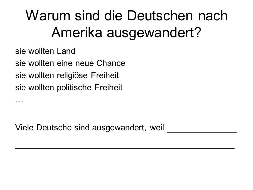 Warum sind die Deutschen nach Amerika ausgewandert