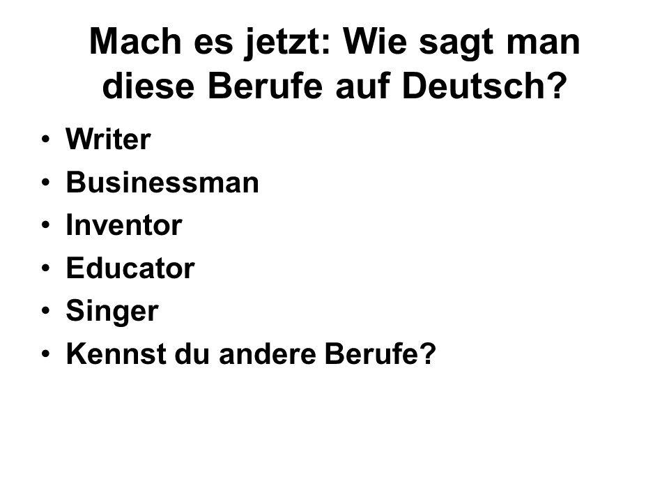 Mach es jetzt: Wie sagt man diese Berufe auf Deutsch