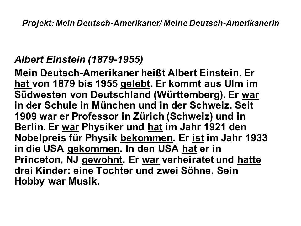 Projekt: Mein Deutsch-Amerikaner/ Meine Deutsch-Amerikanerin