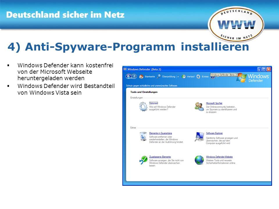 4) Anti-Spyware-Programm installieren