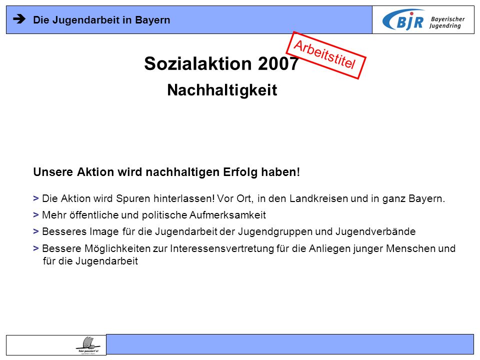 Sozialaktion 2007 Nachhaltigkeit Arbeitstitel