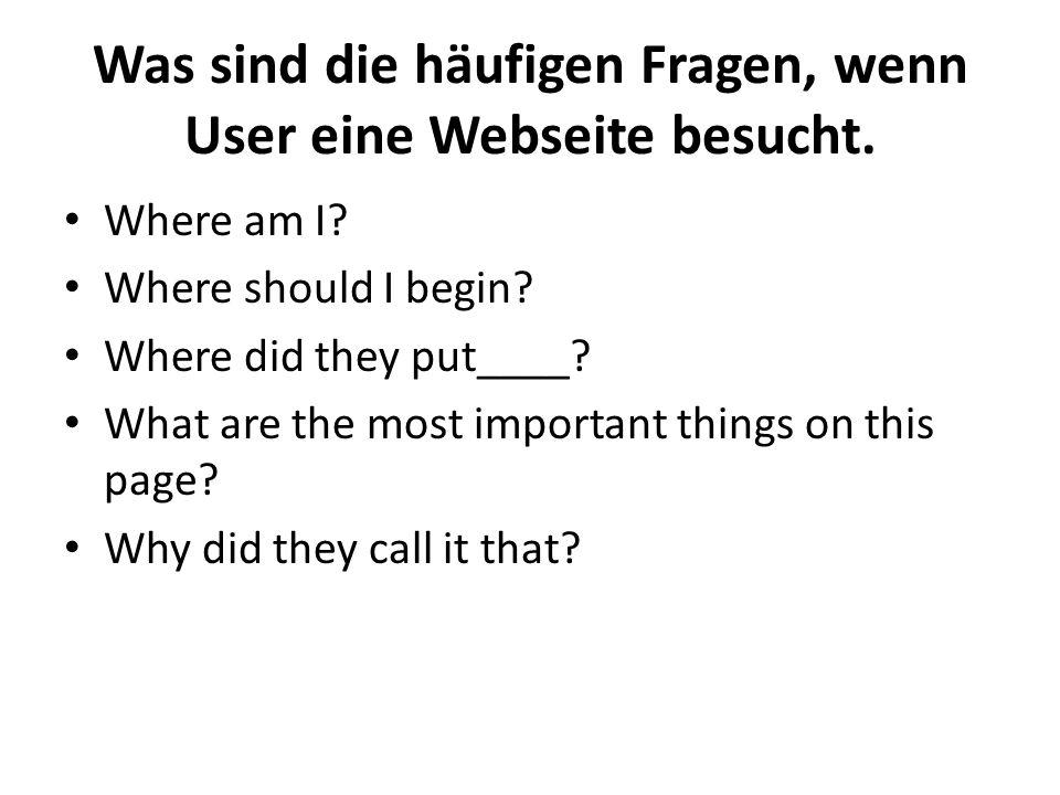 Was sind die häufigen Fragen, wenn User eine Webseite besucht.