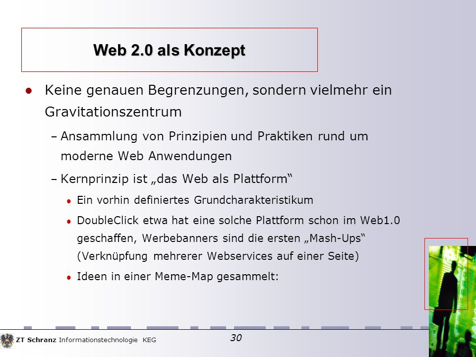 Web 2.0 als Konzept Keine genauen Begrenzungen, sondern vielmehr ein Gravitationszentrum.