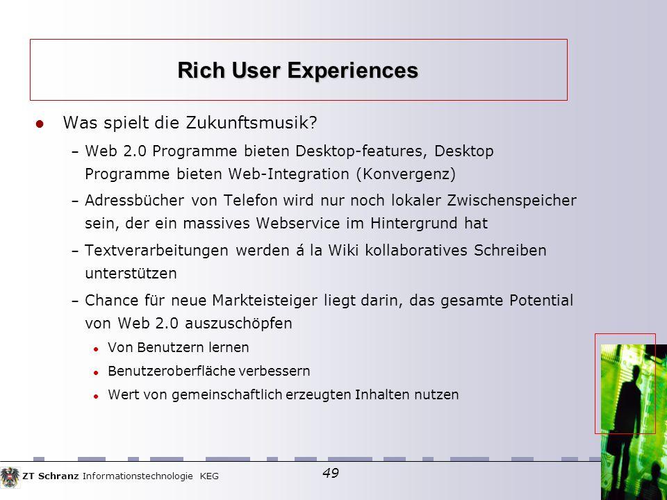Rich User Experiences Was spielt die Zukunftsmusik